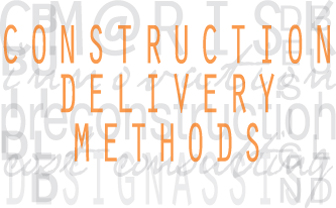 Construction Delivery Methods
